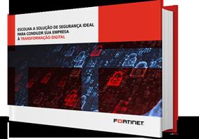 Escolha a solução de segurança ideal para conduzir sua empresa à transformação digital